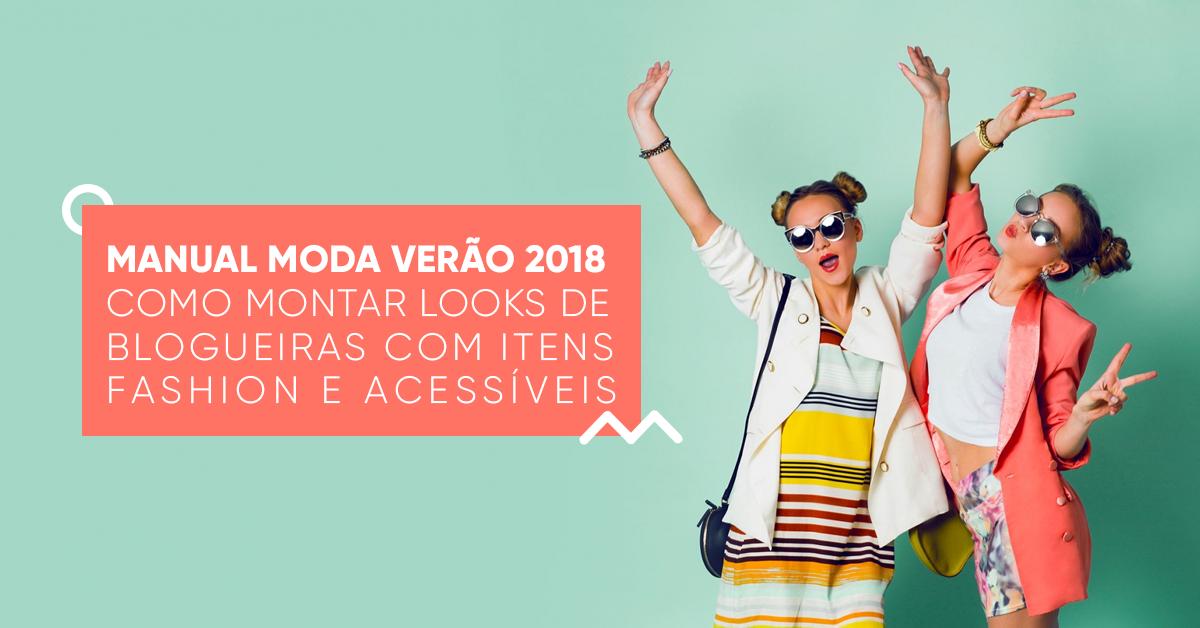 manual moda verão como montar looks de blogueira